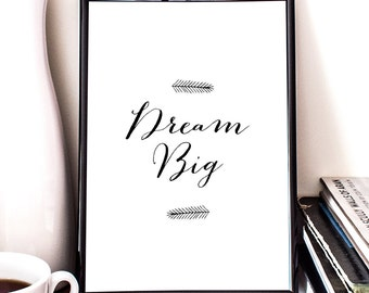 Dream big, printable art, nursery art, motivational art