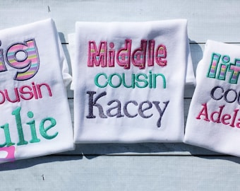 Beautiful Embroidered Cousin shirts, Big Cousin, Little Cousin, Middle Cousin, Matching cousin shirts, Birth Announcement Shirts