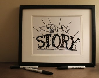 "Tell the Story - original Libbydoodle design - 8x10"" PRINT"
