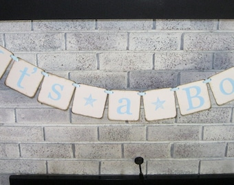 It's A Boy Banner/Baby Shower/Photo Prop/Baby Arrival