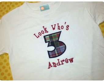 Look Who's Birthday Boy Number Shirt with Embroidered Name - 1st 2nd 3rd 4th 5th Birthday