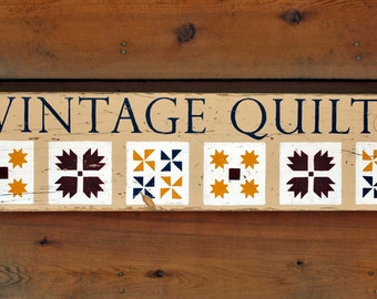 Rustic wooden sign 'Vintage Quilts'