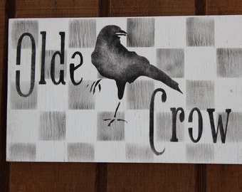Olde Crow Sign