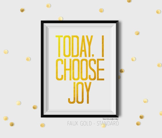 Today I Choose Joy Print