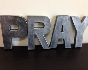 Metal Zinc Letters PRAY 8in paper mache