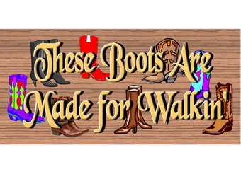 Western Wood Sign - Handmade wood sign boots - Primitive wood sign Western, Cowboy boot sign primitive, Western  Western plaque -GS 829