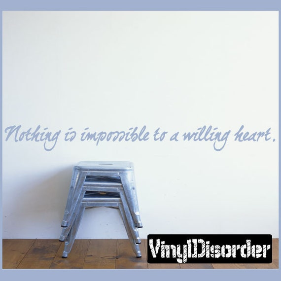 nothing is impossible for a willing heart essay
