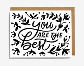 You are the Best Screen Printed Folding Card