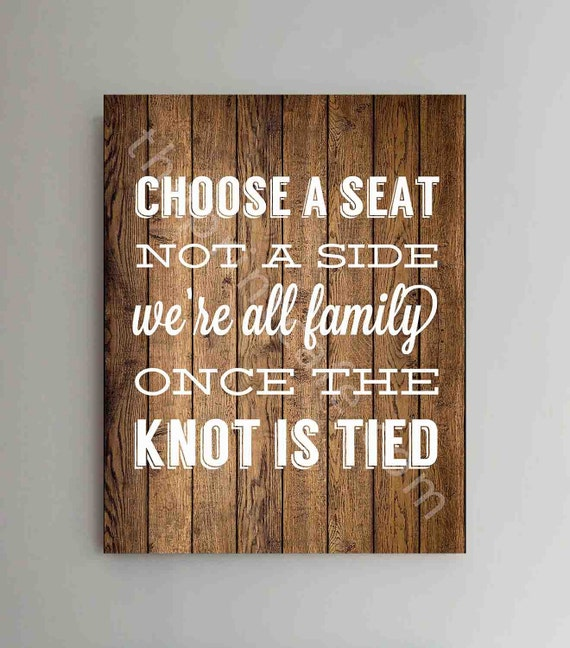 Wedding Sign CHOOSE A SEAT Not A Side Sign Anniversary Gift