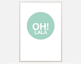 """Poster download """"Oh la la"""" text poster illustration quote print mint green ohlala office teen bedroom living room kitchen typography"""