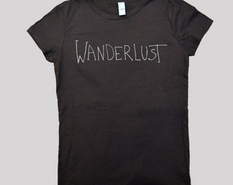 Wanderlust T-Shirt - Travel Shirt, Traveler Must-Have, Spring Break,  - Available in S, M, L, XL and 2XL