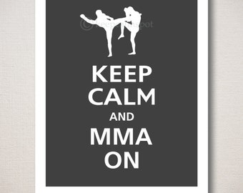 Keep Calm and MMA ON Mixed Martial Arts Typography Art Print 8x10 (Featured color: Charcoal--choose your own colors)