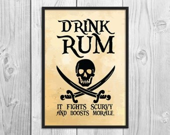 SALE - Drink Rum It Fights Scurvy - Pirate Art Print Poster - Wall Decor, Inspirational Print, Home Decor, Gift