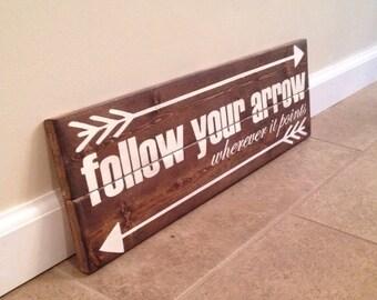 Follow Your Arrow Wood Wall Sign