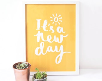 Ink Typographic Art Print - It's a new day