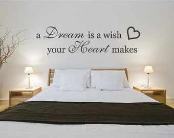 Bedroom Wall Decal A Dream Is A Wish Your Heart Makes Quote Wall Sticker Part 67