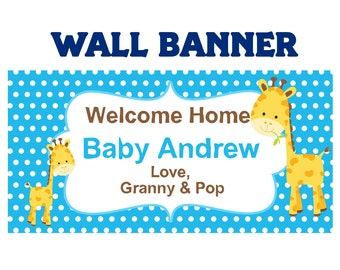 Baby Shower It's a Boy  ~  Baby Giraffe Welcome Home Baby Boy Banners Indoor or Outdoor