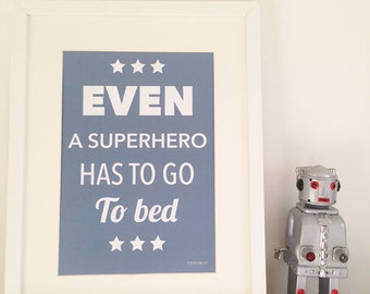 Poster Even a superhero has to go to bed