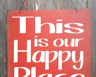 family decor, This Is Our Happy Place Sign, family sign, happy home saying, 43/109