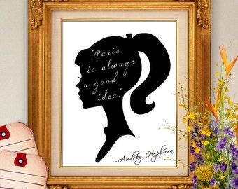 75% OFF SALE - Paris is Always a Good Idea 8x10 -  Audrey Hepburn, Silhouette Art, Female Silhouette, Inspirational Print, Wall Art