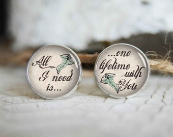 All I need is one lifetime with you personalized cufflinks, cool gifts for men, custom wedding silver plated or black cuff link