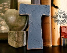 READY TO SHIP Small Wooden Letter T 5 inch Navy Blue Distressed on Brown Stain