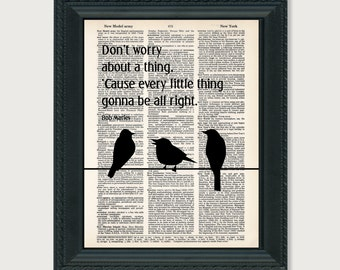 Don't Worry About A Thing Three Little Birds Bob Marley Typography Dictionary Page Art