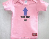 Baby Onesie. This End Up