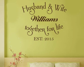 Personalized Name And Est Date HUSBAND & WIFE TOGETHER vinyl wall art sticker decal