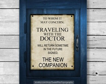 INSTANT DOWNLOAD -Tardis Sign - Traveling With The Doctor - Doctor Who Inspired Art Print - 8x10