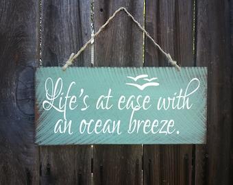 Life's At Ease With An Ocean Breeze Sign, Beach Decor, Ocean Theme, Nautical Theme, Beach Sign, Surfing Signs, Coastal decor, Beach Cottage