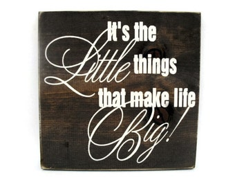 Inspirational Rustic Wood Sign Wall Hanging Home Decor  - It's The Little Things That Make Life Big (#1294)