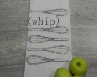 Whip -Flour Sack Tea Towel