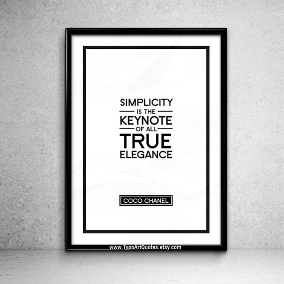 coco chanel quote simplicity is the keynote of all true