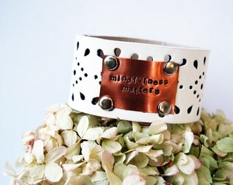 Leather Cuff Bracelet with Inspirational Quote stamped in copper   mindfulness matters   quote jewelry