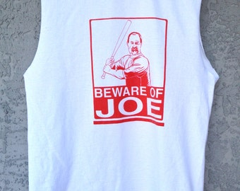 Graphic Muscle Tee Tank Beware Of Joe