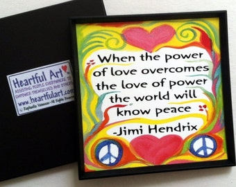 When the POWER of LOVE Jimi HENDRIX Inspirational Quote Positive Motivational Print Peace Yoga Meditation Heartful Art by Raphaella Vaisseau