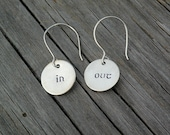Hand Stamped - Earrings - Dangles - In - Out - In One Ear - Out The Other