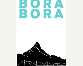 Bora Bora Travel Poster (12x18 / 13x19) Bora Bora Poster