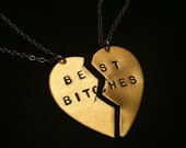 BEST BITCHES, Best Friend Necklace, Best Friend Gift, BFF Necklace, Sister Gift,Charm Necklaces,Brass Split Heart Necklace,Partners in Crime