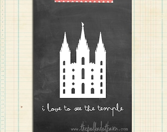 i love to see the temple printable DIGITAL DOWNLOAD