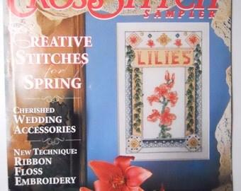 CROSS STITCH SAMPLER magazine, spring patterns, wedding keepsakes, ribbon floss stitching