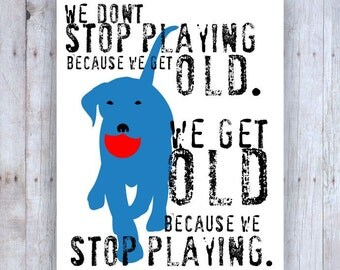 Labrador Retriever Art, Lab Art, Lab Print, Lab Poster, Labrador Retriever Gifts,Inspirational Quote, Inspirational Art, Dog Decor, Blue Dog
