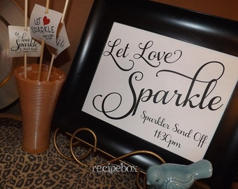 Let Love Sparkle, Sparkler Send Off, Sparkler Sign Send Off, Wedding Sign, Wedding Signs Wedding Decorations 8x10, NO Frame, RB503