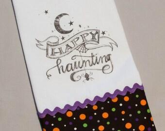 Happy Hauntings - Great Halloween Tea Towel