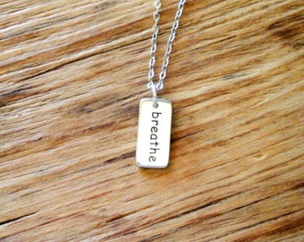 Breathe Necklace - Sterling Silver Rectangular Charm on Sterling Silver Chain