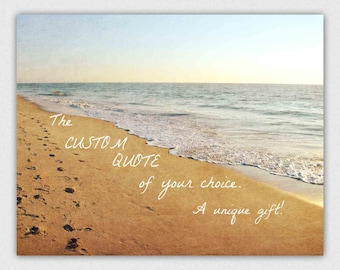 Personalized Custom Quote Beach Landscape Photography Print, Typography