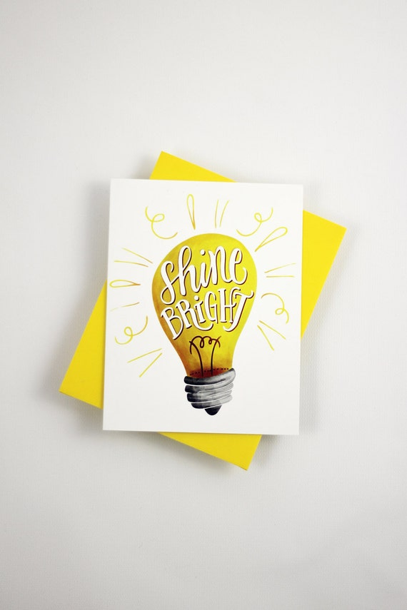 Shine bright - one card with a yellow envelope