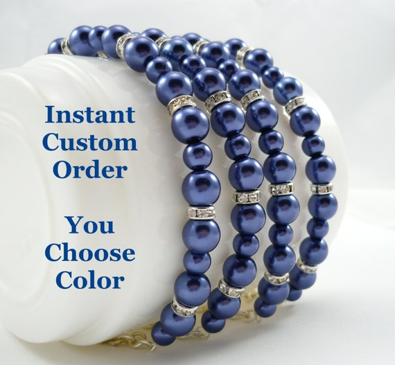 """4 Pearl and Rhinestone Bridesmaids Bracelets - Instant Custom Order - Bracelets in Your Choice of Colors - """"Original"""" Style"""
