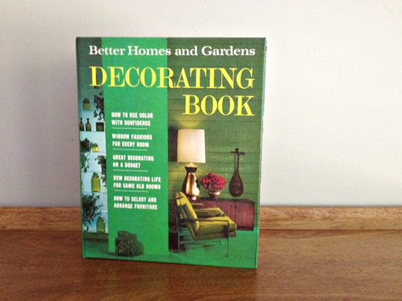 Better homes and gardens decorating book 1968 - Better homes and gardens cookbook 1968 ...
